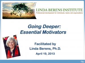 Going Deeper into Essential Motivators